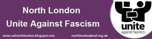 Unite Against Fascism - North London