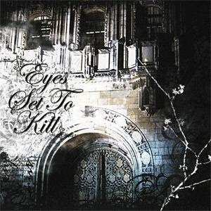 Eyes Set To Kill-When Silence Is Broken The Night Is Torn