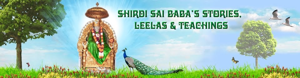 Shirdi Sai Baba Stories,Leelas and Teachings.