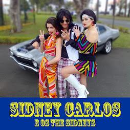 Sidney Carlos é sinônimo de? Mulheres, carros e discos....