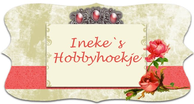 Ineke`s Hobbyhoekje