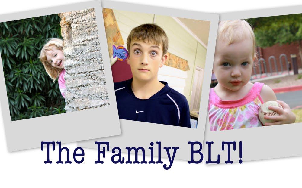 Family BLT