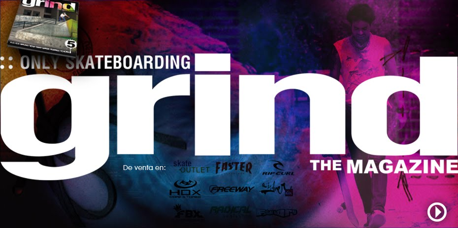 GRIND THE MAGAZINE - Revista de Skateboarding Perú