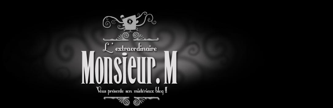 l' extraordinaire Monsieur M