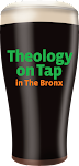 Theology on Tap in the Bronx!