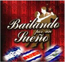 Queremos un Bailando por un Sueño Campeonato regional Centroamericano