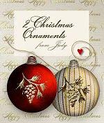 2 Christmas Ornaments
