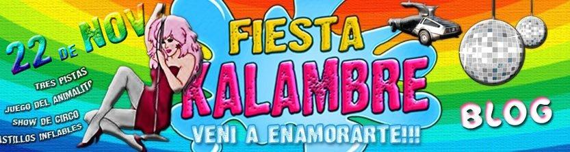 El Kalambre FIESTA!!! SABADO 22 de Nov PARANÁ!!