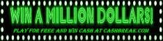 CashBreak.com Play for Free and Win CASH Now!