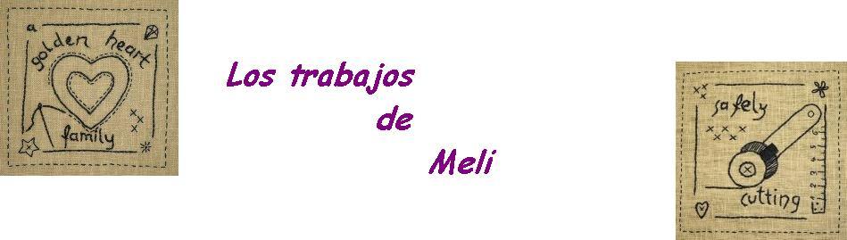 Los trabajos de Meli