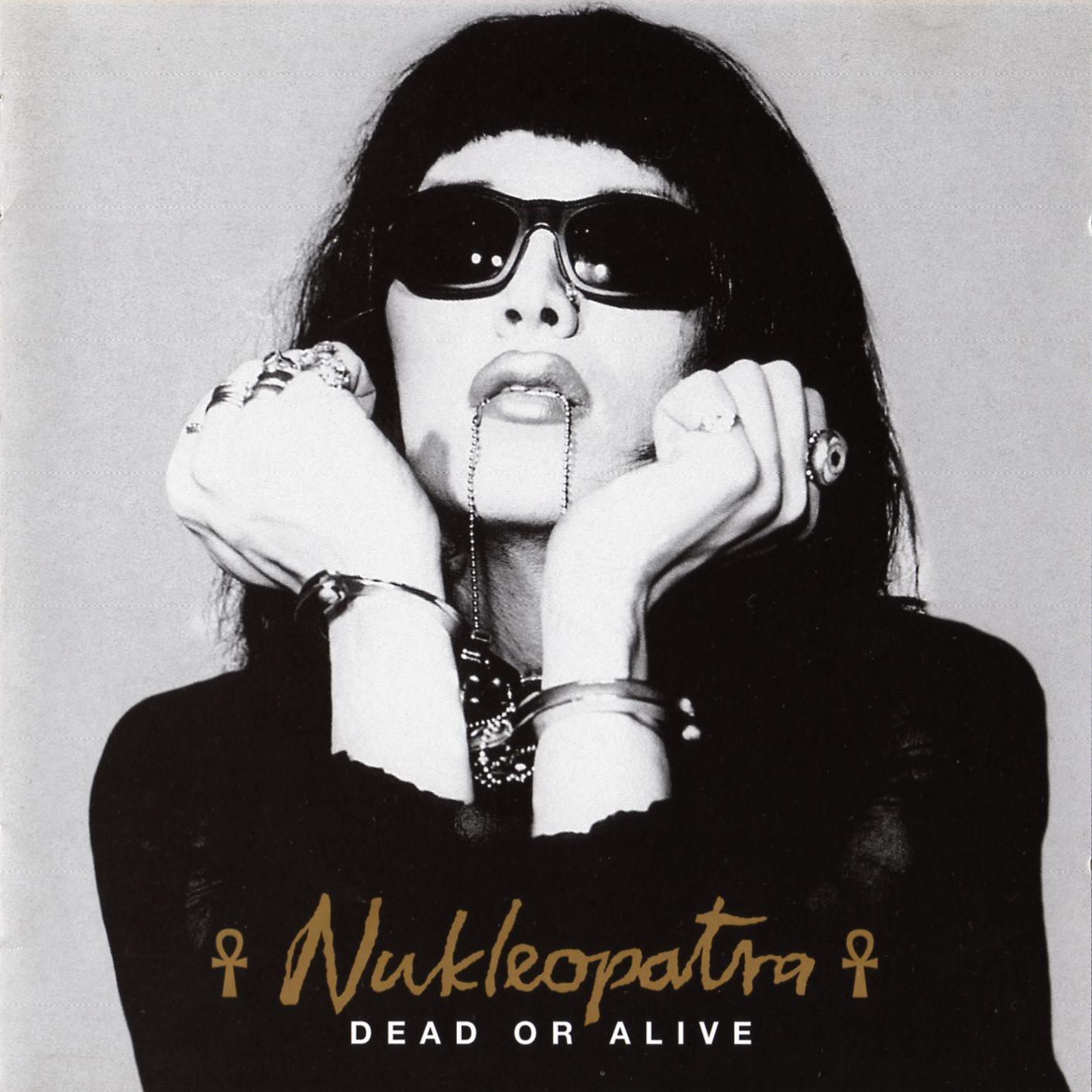 Diva Incarnate: Dead Or Alive - Nukleopatra (1995): divaincarnate.blogspot.com/2010/09/dead-or-alive-nukleopatra-1995.html