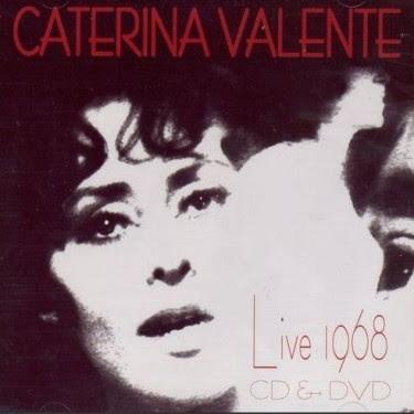 CATERINA VALENTE - LIVE 1968