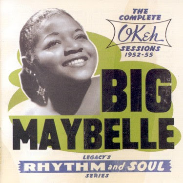 BIG MAYBELL - THE COMPLETE OKEH SESSIONS