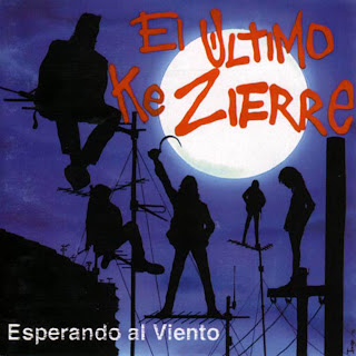 http://1.bp.blogspot.com/_AZOxhxE-lXc/RyVHXrEX8KI/AAAAAAAAApg/48crIabNX08/s320/El_Ultimo_Ke_Zierre-Esperando_Al_Viento-Frontal.jpg