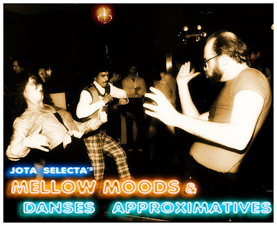 Jota Selecta: Mellow Moods & Danses Approximatives