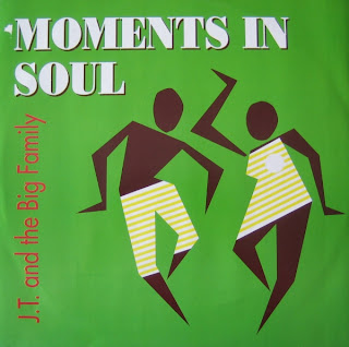 T & The Big Family - Moments In Soul