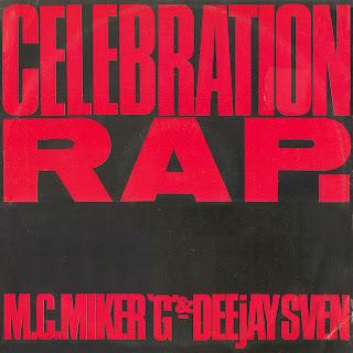 M.C. Miker 'G' & Deejay Sven - Celebration Rap