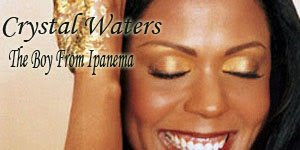 Crystal Waters - The Boy From Ipanema