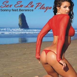 Sonny Ft.Berenice - Sex En La Playa [CDM 2008]