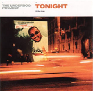 The Underdog Project - Tonight [Maxi-Single 2000]