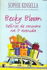 Livro Becky Bloom Delírios de Consumo na 5ª Avenida