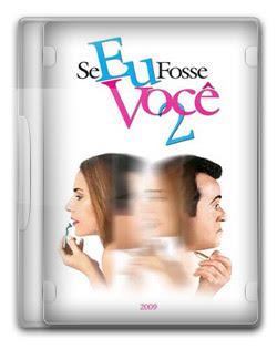 Download Se Eu Fosse Você 2  2009