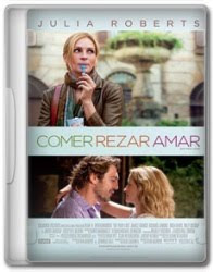 Download Filme Comer, Rezar, Amar Dvd Rip