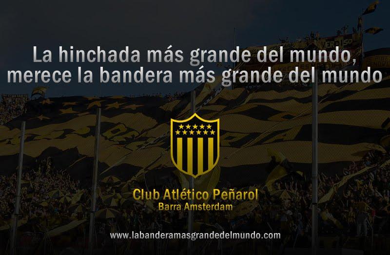 Peñarol & La Bandera más grande del Mundo!!!