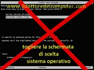 eliminare la schermata di richiesta sistema operativo