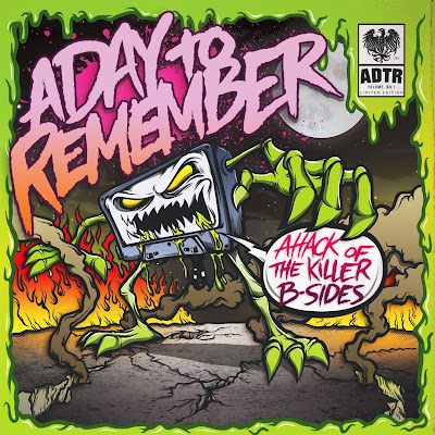 A Day To Remember - Attack of  A Day To Remember Attack Of The Killer B Sides