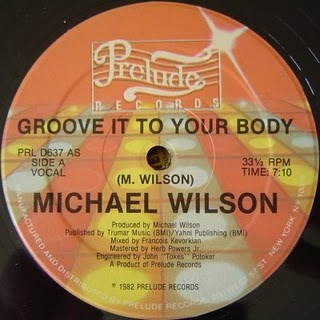 Michael Wilson - Groove It To Your Body (1982)
