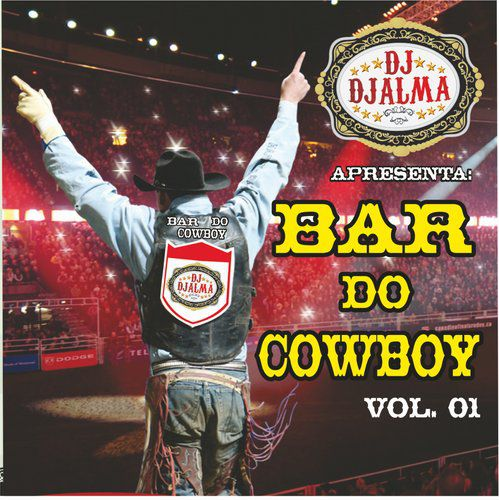 Download CD Dj Djalma   Bar do Cowboy Vol. 01 2010