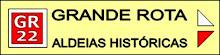 GR22 - Aldeias Históricas