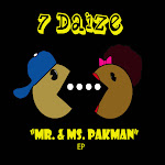 "7 Daize Debut EP-""Mr and Ms. Pakman"""