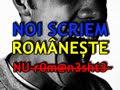 NU DISTRUGEȚI LIMBA ROMÂNĂ!