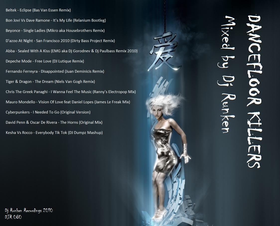 Dj runken mixes march 2010 for 1234 get on the dance floor dj mix
