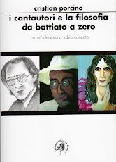 """""""I Cantautori e la filosofia: da Battiato a Zero"""" - Edizioni Libreria Croce (2008)"""