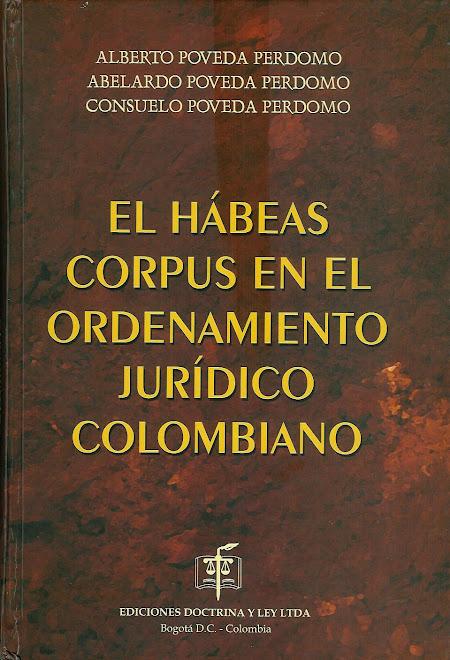 EL HÁBEAS CORPUS EN EL ORDENAMIENTO JURÍDICO COLOMBIANO