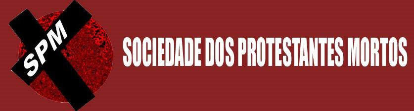Sociedade dos Protestantes Mortos