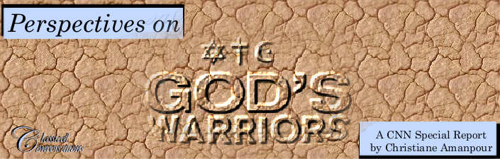 "Perspectives on ""God's Warriors"""