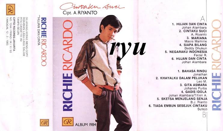Richie ricardo ( album hujan dan cinta )