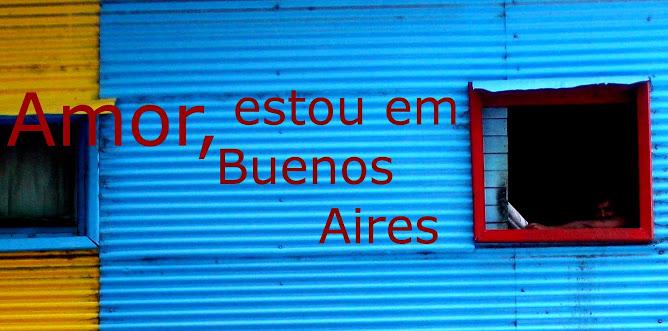 Amor, estou em Buenos Aires
