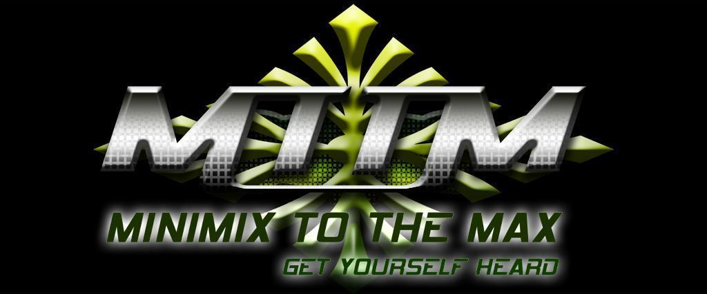 Minimix To The MAX!