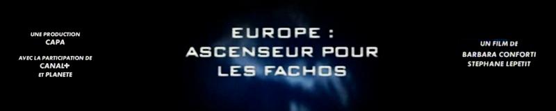 Europe: Ascenceur Pour Les Fachos