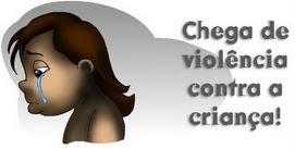 Chega de violência contra os indefesos!