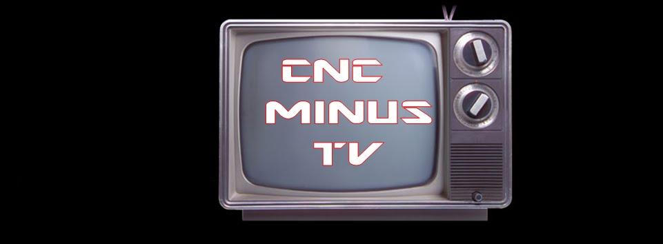 CNC MINUS TV