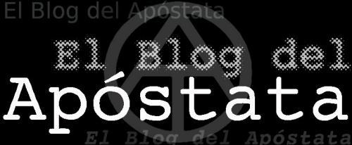 El Blog del Apóstata