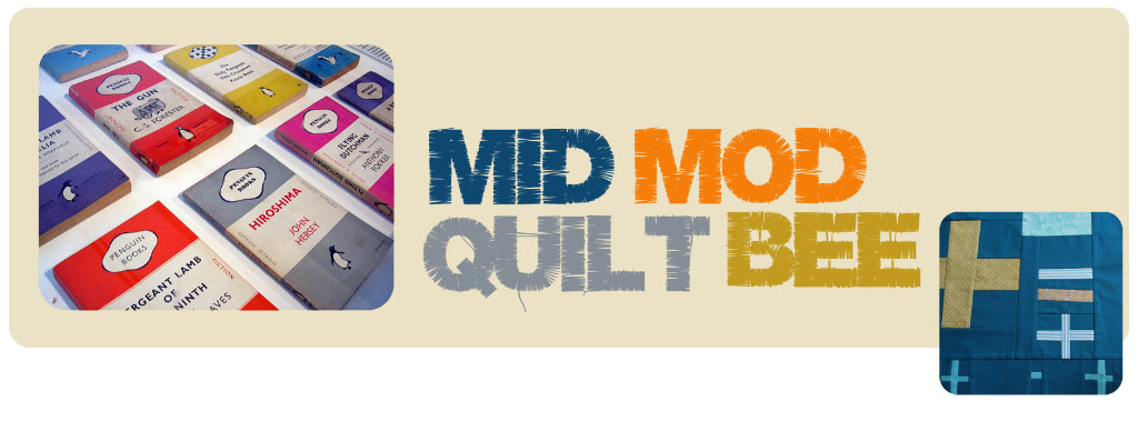 Mid Mod Quilt Bee