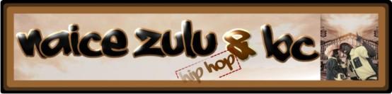 naice zulu & bc
