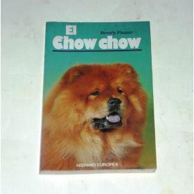HISTORIA DEL CHOW CHOW